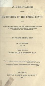 Cover of: Commentaries on the constitution of the United States by Story, Joseph