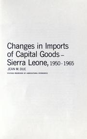 Cover of: Changes in imports of capital goods, Sierra Leone, 1950-1965