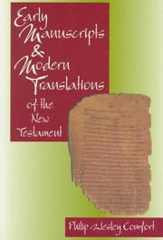 Cover of: Early manuscripts & modern translations of the New Testament | Philip Wesley Comfort