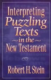 Cover of: Interpreting Puzzling Texts in the New Testament