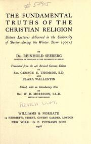 Cover of: The fundamental truths of the Christian religion