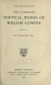 Cover of: The complete poetical works of William Cowper