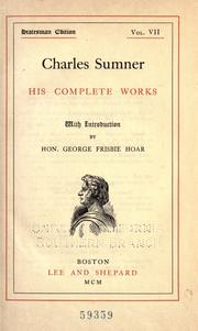 Cover of: Charles Sumner: his complete works