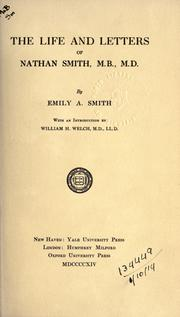 Cover of: The Life and Letters of Nathan Smith | Emily Anna Jones Smith