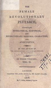 Cover of: The female revolutionary Plutarch | Lewis Goldsmith