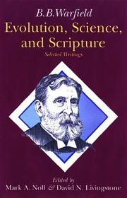 Cover of: Evolution, scripture, and science: selected writings