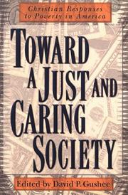 Cover of: Toward a just and caring society |