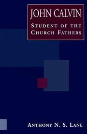 Cover of: John Calvin Student of the Church Fathers: Student of the Church Fathers