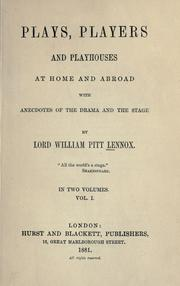 Cover of: Plays, Players and Playhouses at Home and Abroad, with anecdotes of the drama and the stage