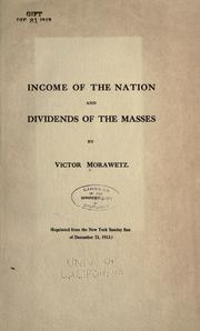 Cover of: Income of the nation and dividends of the masses