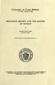 Brockden Brown and the rights of women by David Lee Clark