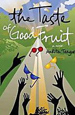 Cover of: The Taste Of Good Fruit
