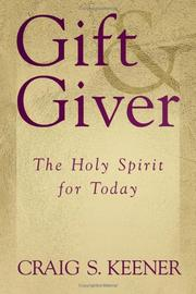 Cover of: Gift and Giver: The Holy Spirit for Today