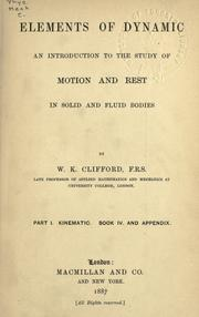 Cover of: Elements of dynamic by Clifford, William Kingdon