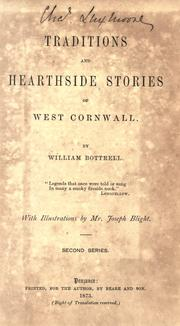 Cover of: Traditions and hearthside stories of West Cornwall | William Bottrell