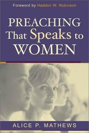 Cover of: Preaching That Speaks to Women | Alice P. Mathews