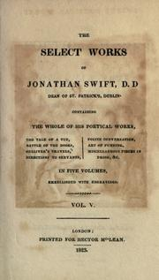 Cover of: The select works of Jonathan Swift: containing the whole of his poetical works.