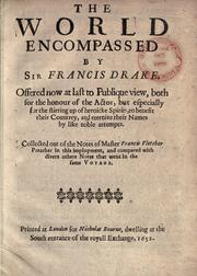 Cover of: The world encompassed by Sir Francis Drake ... collected out of the notes of Master Francis Fletcher ... and compared with divers others [sic] notes that went in the same voyage
