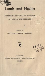 Cover of: Lamb and Hazlitt, further letters and records hitherto unpublished