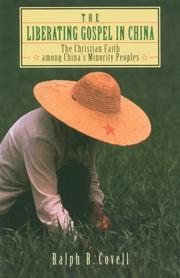 The liberating gospel in China by Ralph R. Covell