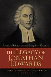 Cover of: legacy of Jonathan Edwards | Reformed Bible Conference (2001 Westminster Presbyterian Church, Lancaster, Pa.)