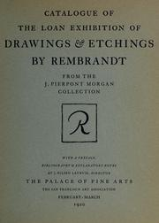 Cover of: Catalogue of the loan exhibition of drawings & etchings by Rembrandt from the J. Pierpont Morgan collections