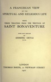A Franciscan view of the spiritual and religious life by Saint Bonaventure, Cardinal