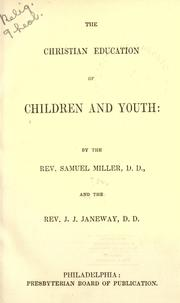 Cover of: The Christian education of children and youth