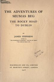 Cover of: The adventures of Seumas Beg: The rocky road to Dublin