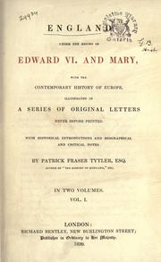 Cover of: England under the reigns of Edward VI. and Mary | Patrick Fraser Tytler