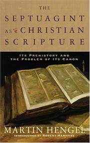Cover of: The Septuagint as Christian Scripture | Martin Hengel