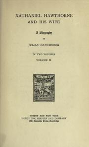 Cover of: Nathaniel Hawthorne and his wife by Julian Hawthorne