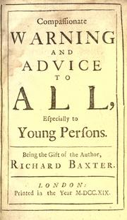 Cover of: Compassionate warning and advice to all, especially to young persons