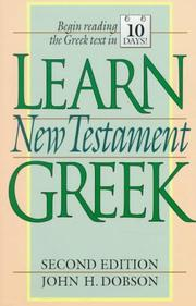 Learn New Testament Greek by John H. Dobson