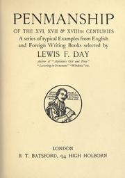 Cover of: Penmanship of the XVI, XVII & XVIIIth centuries by Lewis Foreman Day