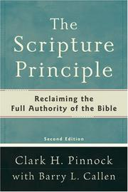 Cover of: Scripture Principle, The,: Reclaiming the Full Authority of the Bible