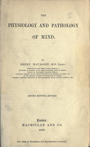 Cover of: The physiology and pathology of mind