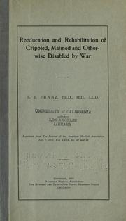 Cover of: Reeducation and rehabilitation of crippled, maimed and otherwise disabled by war
