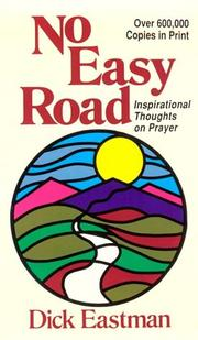 Cover of: No easy road; inspirational thoughts on prayer