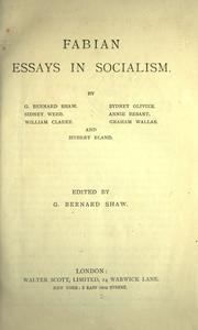 george bernard shaw fabian essays socialism Collection of essays on evolutionary and democratic socialism.