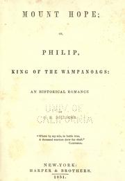Cover of: Mount Hope: or Philip, king of the Wampanoags: an historical romance