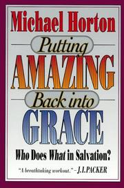 Cover of: Putting amazing back into grace