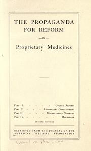The propaganda for reform in proprietary medicines by Council on Pharmacy and Chemistry (American Medical Association)