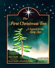 Cover of: The First Christmas Tree: A Legend from Long Ago