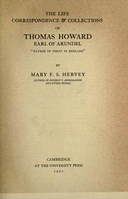 The life, correspondence & collections of Thomas Howard, earl of Arundel by Mary Frederica Sophia Hervey