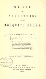 Cover of: Waikna or, adventures on the Mosquito shore