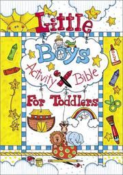 Cover of: Little boys activity Bible for toddlers | Carolyn Larsen