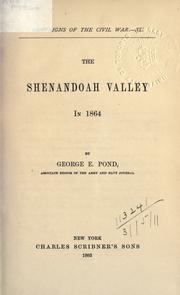The Shenandoah Valley in 1864 by Pond, George E.