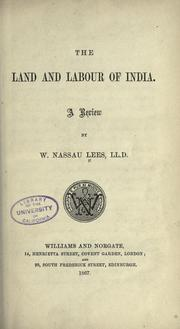 Cover of: The land and labour of India