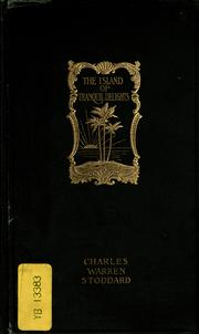Cover of: The island of tranquil delights by Charles Warren Stoddard